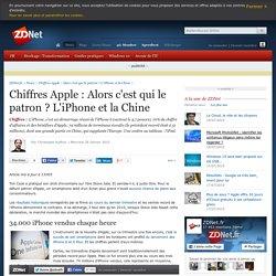 Chiffres Apple : Alors c'est qui le patron ? L'iPhone et la Chine