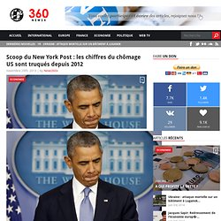 Scoop du New York Post : les chiffres du chômage US sont truqués depuis 2012 - News360x News360x