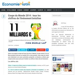 Coupe du Monde 2014 : tous les chiffres de l'événement brésilien