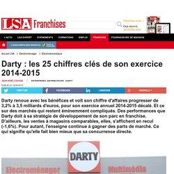 Darty : les 25 chiffres clés de son exercice... - Marché Multimédia