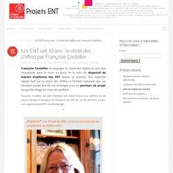Les ENT ont 10 ans : la vérité des chiffres par Françoise Coutellier