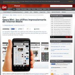 Opera Mini : les chiffres impressionnants de l'internet Mobile - - Le Nouvel Observateur