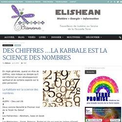 DES CHIFFRES …La Kabbale est la science des nombres