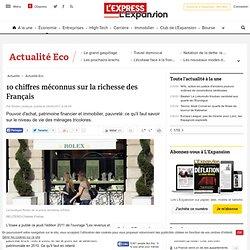 10 chiffres méconnus sur la richesse des Français