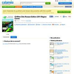 RESEAU D'OBSERVATION DES SYSTEMES AGRICOLES POUR LE CONSEIL ET LES ETUDES - 2011 - Chiffres clés Région Centre