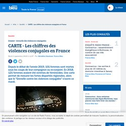 CARTE - Les chiffres des violences conjugales en France