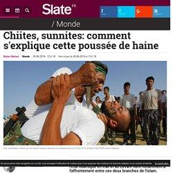 Chiites, sunnites: comment s'explique cette poussée de haine