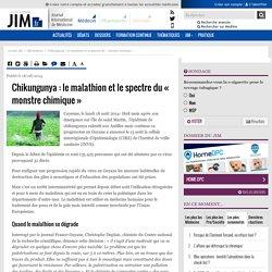 Chikungunya : le malathion et le spectre du « monstre chimique »