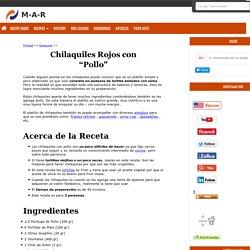 Chilaquiles Rojos con Pollo - Receta Auténtica Mexicana