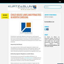 Child Abuse Laws and Penalties in North Carolina