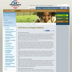Child abuse statistics – Get the facts of Child abuse and neglect