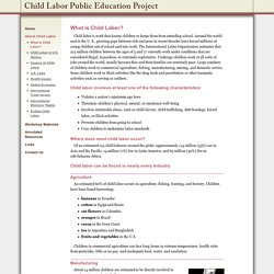 What is Child Labor? - The Child Labor Education Project