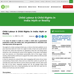 Child Labour & Child Rights in India