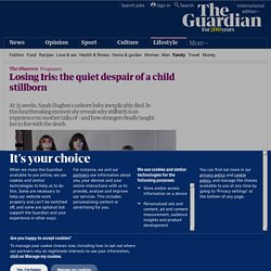 The child I lost | Life and style | The Observer