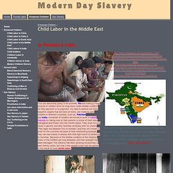Child Labor in the Middle East - Modern Day Slavery