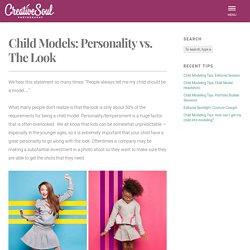 Child Models: Personality vs. The Look