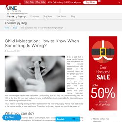 Child Molestation: How to Know When Something Is Wrong?