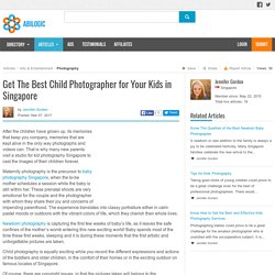Get The Best Child Photographer for Your Kids in Singapore