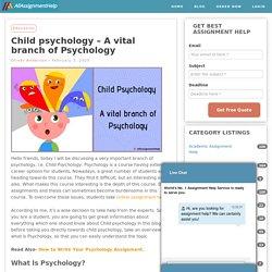 Why study child psychology