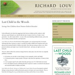 Last Child in the Woods - Overview - Richard Louv