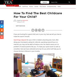 How To Find The Best Childcare For Your Child?