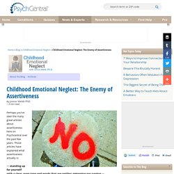 Childhood Emotional Neglect: The Enemy of Assertiveness