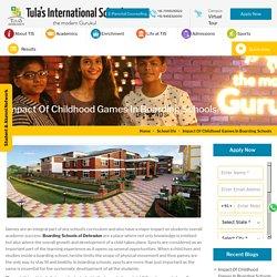 Impact Of Childhood Games In Boarding Schools