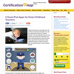 5 Great iPad Apps for Early Childhood Teachers