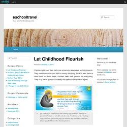 Let Childhood Flourish
