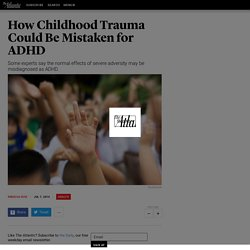 How Childhood Trauma Could Be Mistaken for ADHD - Rebecca Ruiz