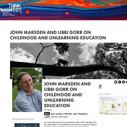 John Marsden and Libbi Gorr On Childhood and Unlearning Education