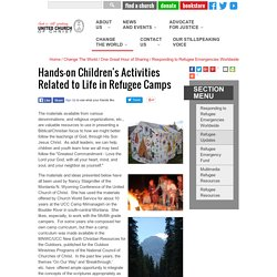 Hands-on Children's Activities Related to Life in Refugee Camps - United Church of Christ