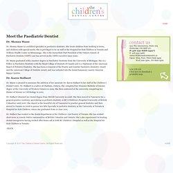 The Children's Dental Centre » Blog Archive » Meet the Paediatric Dentist