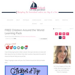 FREE Children Around the World Learning Pack