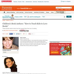 """Children's Book Authors: """"How to Teach Kids to Love Books"""""""