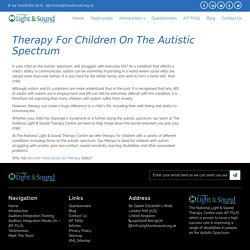 Therapy for Children on the Autistic Spectrum – Part1