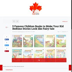 5 Famous Children Books To Read At Bedtime
