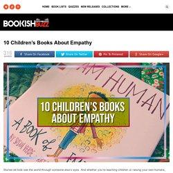 10 Children's Books About Empathy - Bookish Buzz