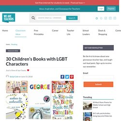 30 Children's Books With LGBT Characters