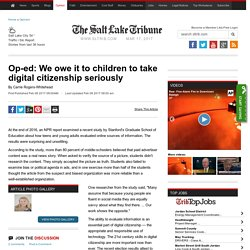 Op-ed: We owe it to children to take digital citizenship seriously