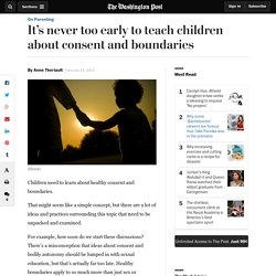It's never too early to teach children about consent and boundaries