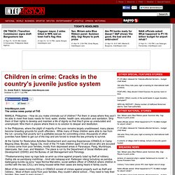 Children in crime: Cracks in the country's juvenile justice system