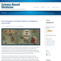 Here be Dragons: Caring for Children in a Dangerous Sea of sCAM