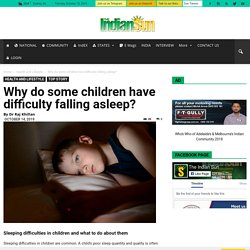 Why do some children have difficulty falling asleep?