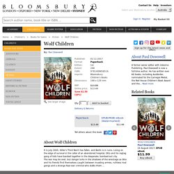 Wolf Children: Paul Dowswell: Bloomsbury Children's Books
