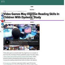 Jeux vidéo peuvent améliorer les compétences en lecture chez les enfants atteints de dyslexie: Étude