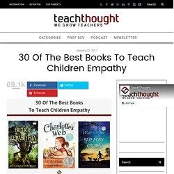 30 Of The Best Books To Teach Children Empathy