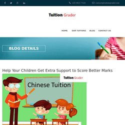 Help Your Children Get Extra Support to Score Better Marks