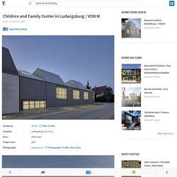 Children and Family Center in Ludwigsburg / VON M