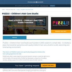 Start a PUZZLE – Children's Hair Care Studio Franchise, PUZZLE – Children's Hair Care Studio Franchise Opportunity for Sale